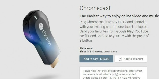 délais d'attente 2 à 3 semaines et l'offre Netflix pour Chromecast est suspendue