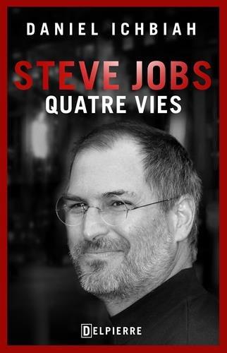 Steve_Jobs-quatre_vies